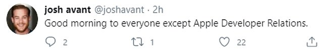 'Good morning to everyone except Apple Developer Relations', Josh Avant shared a tweet on Wednesday, a day after the incident.